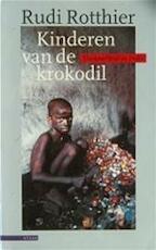 Kinderen van de krokodil - R. Rotthier (ISBN 9789025412432)