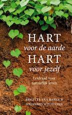 Heart for the earth, heart for yourself - Brigitte van Baren (ISBN 9789491363566)