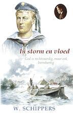 In storm en vloed - Willem Schippers