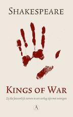 Kings of War - William Shakespeare (ISBN 9789025300999)
