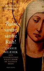 Ruhe sanft, sanfte Ruh ! - Emanuel Overbeeke (ISBN 9789089721204)