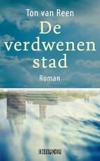 De verdwenen stad - Ton van Reen (ISBN 9789062659111)