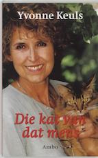 Die kat van dat mens - Yvonne Keuls