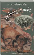 De hongertocht - M.H. Sz?kely-lulofs, C. van den Wijngaard (ISBN 9789054290124)