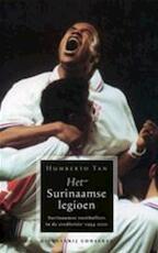 Het Surinaamse legioen - Humberto Tan (ISBN 9789054291022)