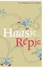 Haasje Repje - Bette Westera (ISBN 9789025765880)