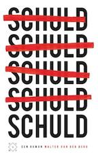 Schuld - Walter van den Berg (ISBN 9789082410679)