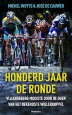 Honderd jaar de Ronde - Michel Wuyts, Jose De Cauwer (ISBN 9789022332603)