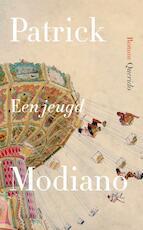 Een jeugd - Patrick Modiano (ISBN 9789021401409)