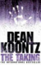 The taking - Dean Koontz (ISBN 9780007130771)
