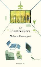 De plantrekkers - Heleen Debruyne (ISBN 9789023496281)