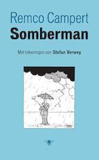 Somberman op drift - Remco Campert