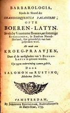 Barbarologia, Sijnde de Sleutel der Grandiloquentia Paganismi ofto Boeren-Latyn