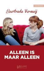 Alleen is maar alleen - Geertrude Verweij (ISBN 9789086603060)