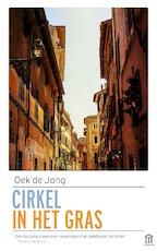 Cirkel in het gras - Oek de Jong (ISBN 9789046705834)