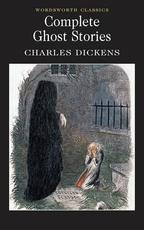 Complete Ghost Stories - Charles Dickens (ISBN 9781853267345)