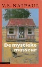 De mystieke masseur - V.S. Naipaul, W. Hansen (ISBN 9789025401559)