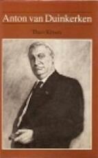 Anton van Duinkerken 1903 - 1968 - T. Kroon (ISBN 9789062551392)