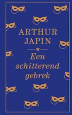 Een schitterend gebrek - Arthur Japin (ISBN 9789029511186)