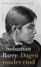 Dagen zonder eind - Sebastian Barry (ISBN 9789021403816)