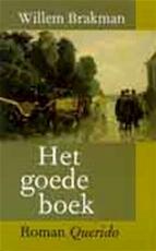 Het goede boek - Willem Brakman (ISBN 9789021454184)