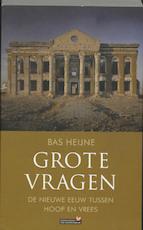 Grote vragen - Bas Heijne (ISBN 9789044612806)