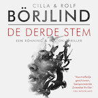 De derde stem - Cilla en Rolf Börjlind (ISBN 9789046170472)