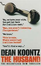 The husband - Dean R. Koontz (ISBN 9780007226566)