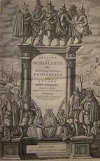 Belgium dat is: Nederlandt, ofte Beschrijvinge derselviger Provincien ende Steden - Lodovico Guicciardini