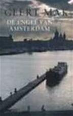 De engel van Amsterdam - Geert Mak