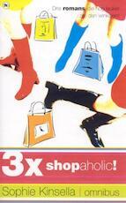 3x Shopaholic! - Sophie. Kinsella (ISBN 9789044310580)