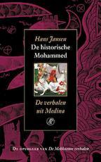 De historische Mohammed / de verhalen uit Medina - Hans Jansen (ISBN 9789029564519)