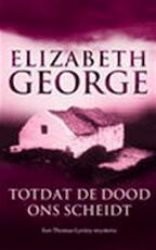 Totdat de dood ons scheidt - Elisabeth George (ISBN 9044981471)