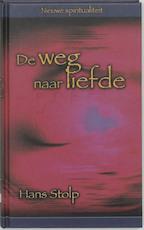 De weg naar liefde - Hans Stolp (ISBN 9789025956028)