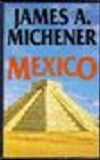 Mexico - James Albert Michener (ISBN 9789026972355)