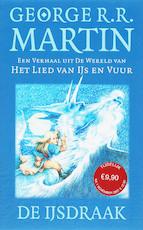 De IJsdraak - George R.R. Martin (ISBN 9789024522330)