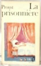 La prisonnière - Marcel Proust (ISBN 9782070367856)