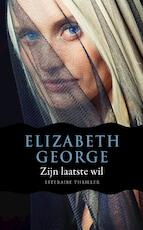 Zijn laatste wil - Elizabeth George (ISBN 9789400501515)