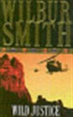 Wild justice - Wilbur Smith (ISBN 9780330261043)