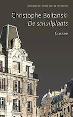 De Schuilplaats - Christophe Boltanski (ISBN 9789059366916)