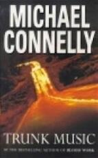 Trunk music - Michael Connelly (ISBN 9780752809038)