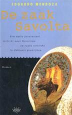 De zaak Savolta - Eduardo Mendoza, Francine Mendelaar (ISBN 9789069740522)