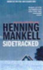 Sidetracked - Henning Mankell, Steven T. Murray (ISBN 9780099446989)