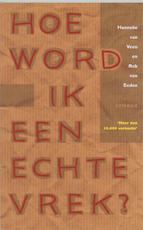 Hoe word ik een echte vrek ? - H. Van Veen, Herman Van Veen, R. Van Eeden, Rob Van Eeden (ISBN 9789062719587)
