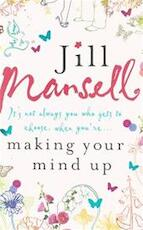 Making Your Mind Up - Jill Mansell (ISBN 9780755331093)