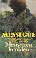 Mensen en kruiden - Maurice Mességué (ISBN 9789023503804)