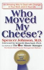 Who moved my cheese? - Spencer Johnson (ISBN 9780399144462)