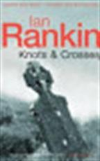 Knots & crosses - Ian Rankin (ISBN 9780752809427)