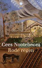Rode regen - Cees Nooteboom (ISBN 9789023473756)