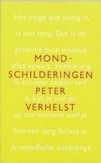 Mondschilderingen - Peter Verhelst (ISBN 9789044600957)